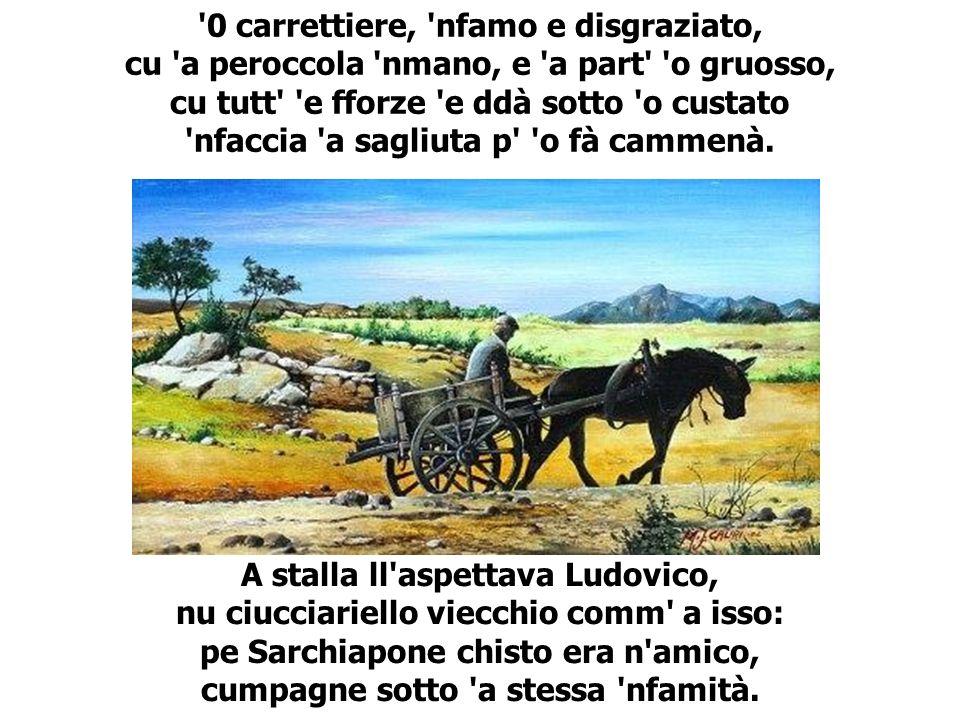 Vicino tutt e ddute: ciuccio e cavallo se facevano o lagno d a jurnata.