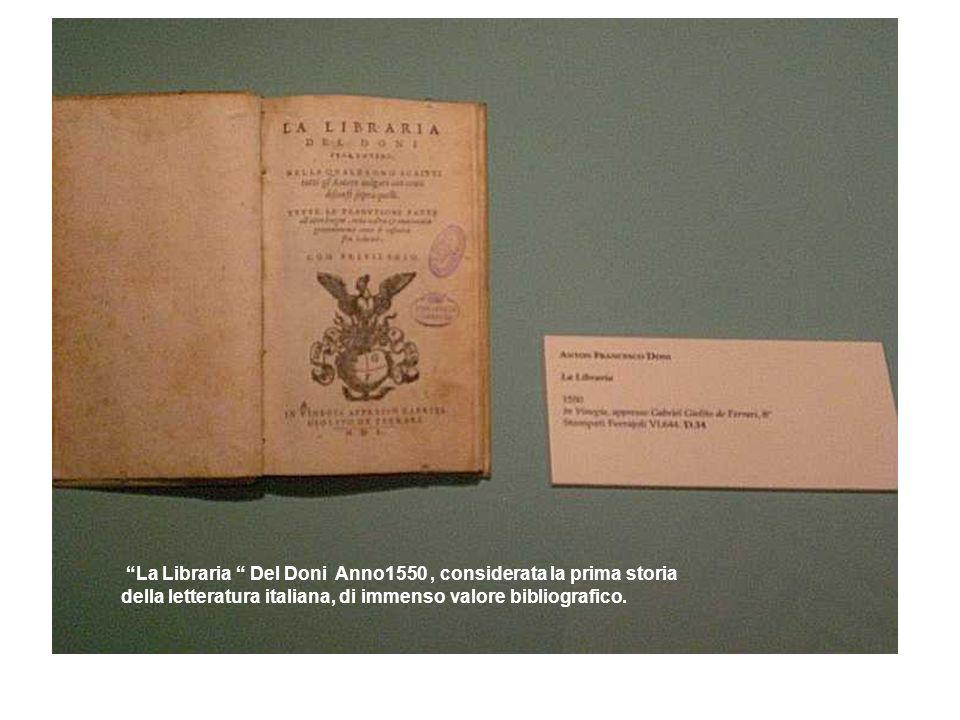 La Libraria Del Doni Anno1550, considerata la prima storia della letteratura italiana, di immenso valore bibliografico.