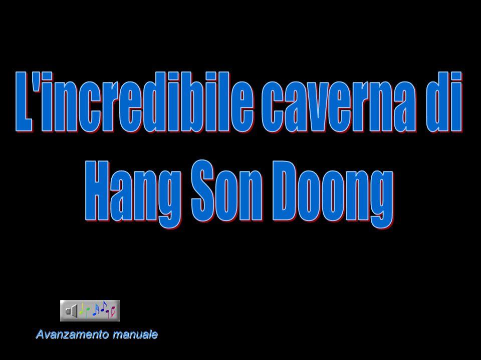 La più grande stanza di Son Doong è larga oltre 5 km, alta 200 mt e larga 150.