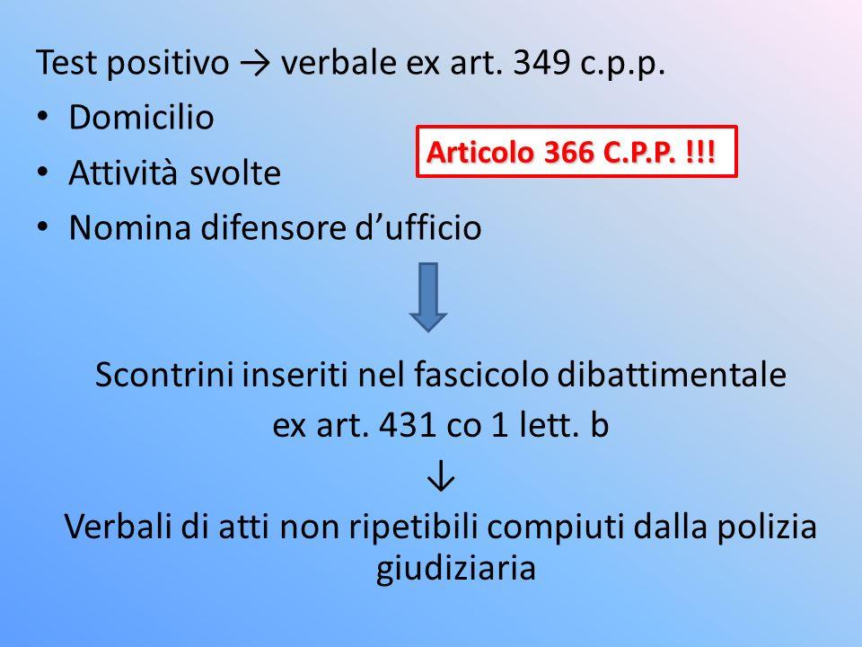 Test positivo verbale ex art.349 c.p.p.