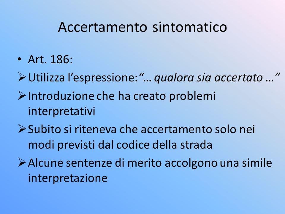 Accertamento sintomatico Art.