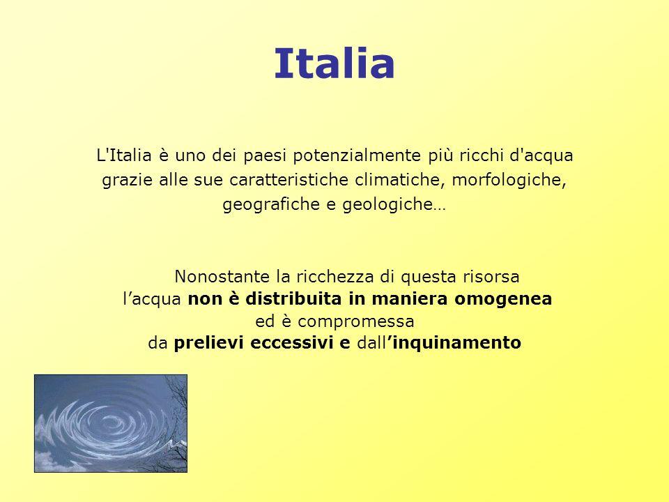 Italia L'Italia è uno dei paesi potenzialmente più ricchi d'acqua grazie alle sue caratteristiche climatiche, morfologiche, geografiche e geologiche…
