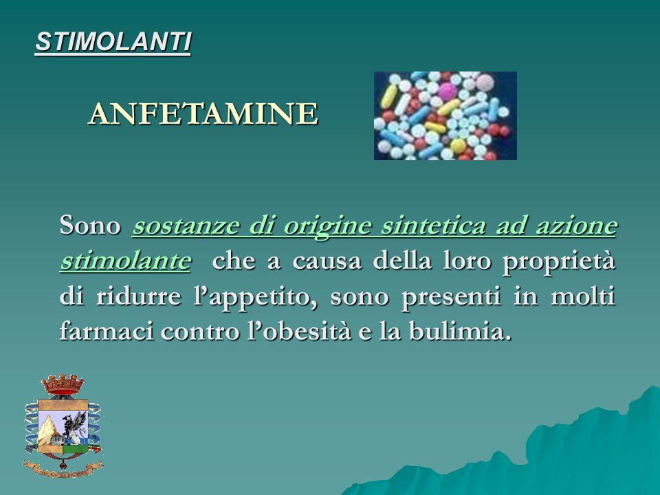 Sono sostanze di origine sintetica ad azione stimolante che a causa della loro proprietà di ridurre lappetito, sono presenti in molti farmaci contro l