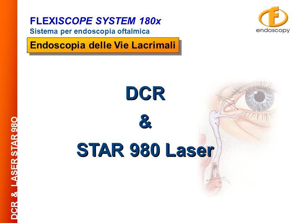 DCR & LASER STAR 98O FLEXISCOPE SYSTEM 180x Sistema per endoscopia oftalmica Endoscopia delle Vie Lacrimali DCR & STAR 980 Laser DCR & STAR 980 Laser