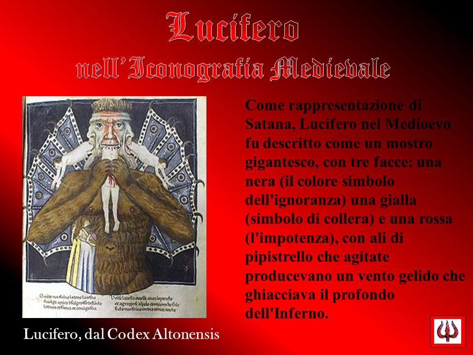Come rappresentazione di Satana, Lucifero nel Medioevo fu descritto come un mostro gigantesco, con tre facce: una nera (il colore simbolo dell'ignoran