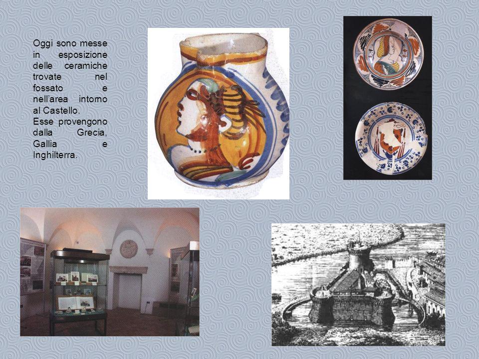 Oggi sono messe in esposizione delle ceramiche trovate nel fossato e nellarea intorno al Castello.