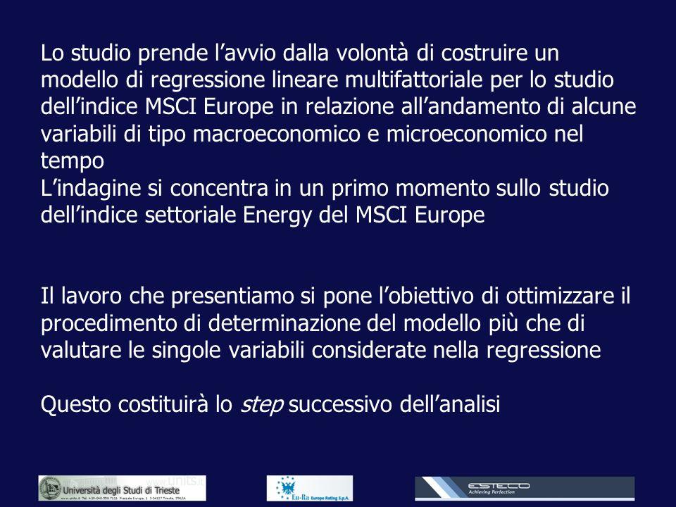 Lo studio prende lavvio dalla volontà di costruire un modello di regressione lineare multifattoriale per lo studio dellindice MSCI Europe in relazione