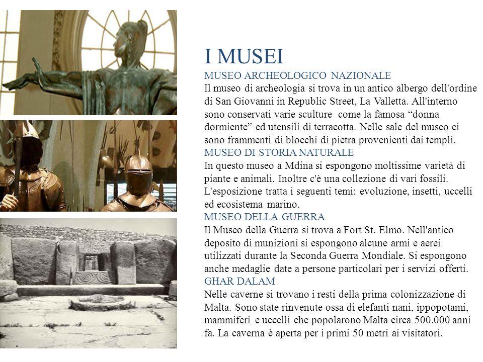 I MUSEI MUSEO ARCHEOLOGICO NAZIONALE Il museo di archeologia si trova in un antico albergo dell'ordine di San Giovanni in Republic Street, La Valletta