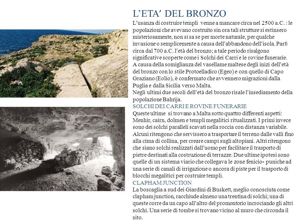 LETA DEL BRONZO L usanza di costruire templi venne a mancare circa nel 2500 a.C. : le popolazioni che avevano costruito sin ora tali strutture si esti