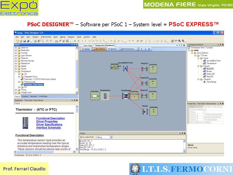 PSoC DESIGNER – Software per PSoC 1 – System level = PSoC EXPRESS