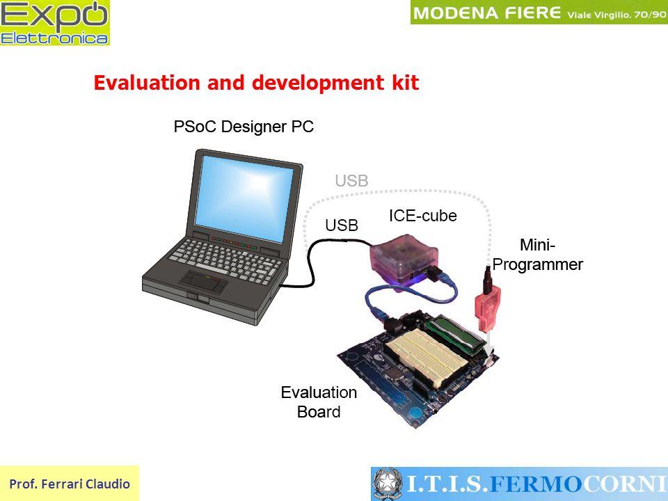 Prof. Ferrari Claudio Evaluation and development kit