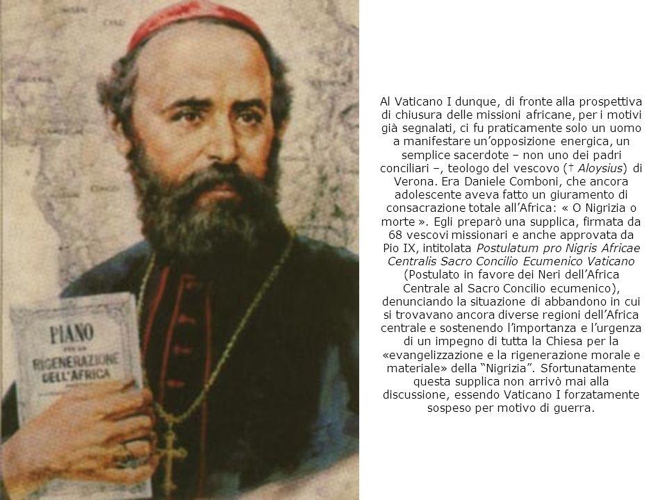 COMBONI AL PRIMO CONCILIO DEL VATICANO (1869-1870) Durante il Concilio Vaticano I, l opinione che i Neri sono discendenti di Cam ed ereditari della su