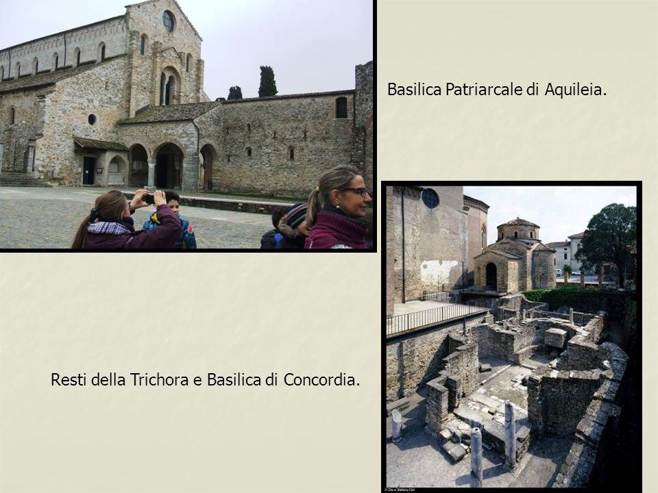 Basilica Patriarcale di Aquileia. Resti della Trichora e Basilica di Concordia.