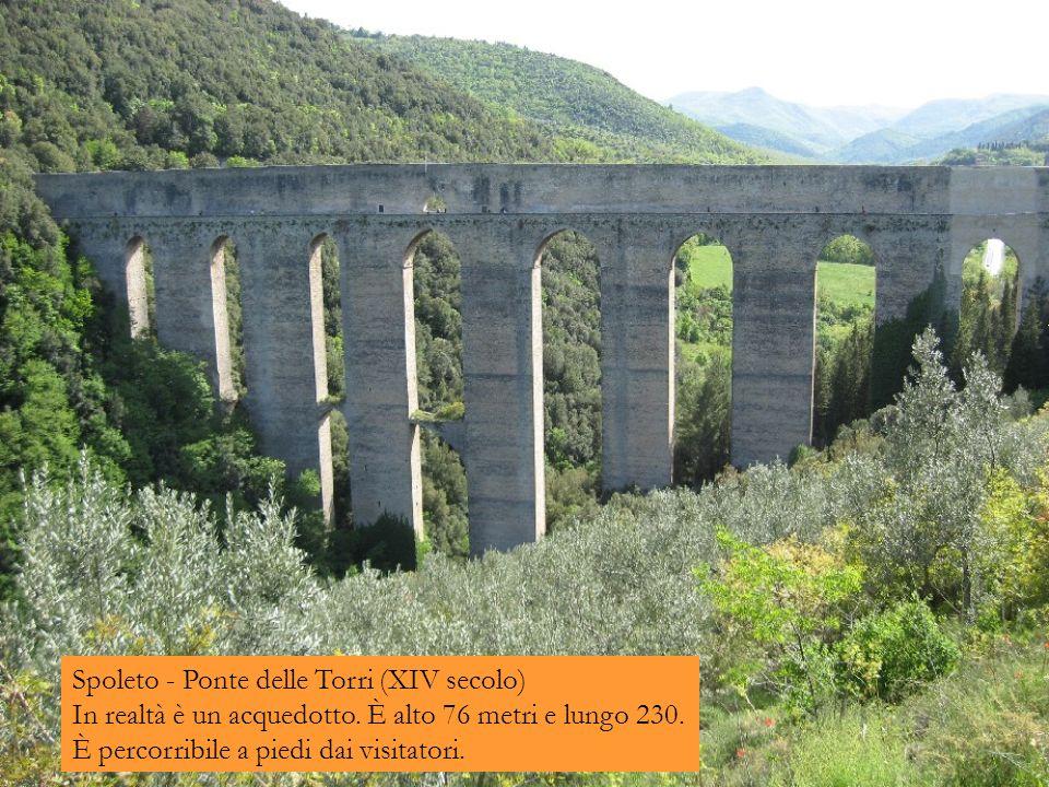 Spoleto - Ponte delle Torri (XIV secolo) In realtà è un acquedotto.