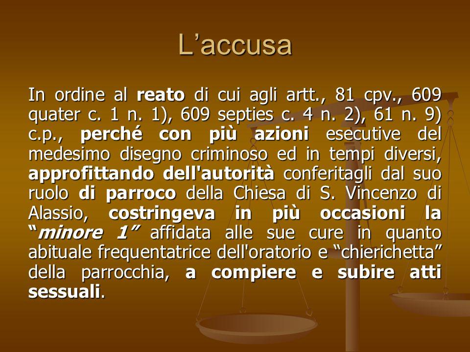 Laccusa In ordine al reato di cui agli artt., 81 cpv., 609 quater c.