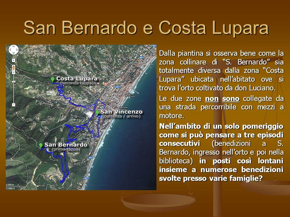 San Bernardo e Costa Lupara Dalla piantina si osserva bene come la zona collinare di S.