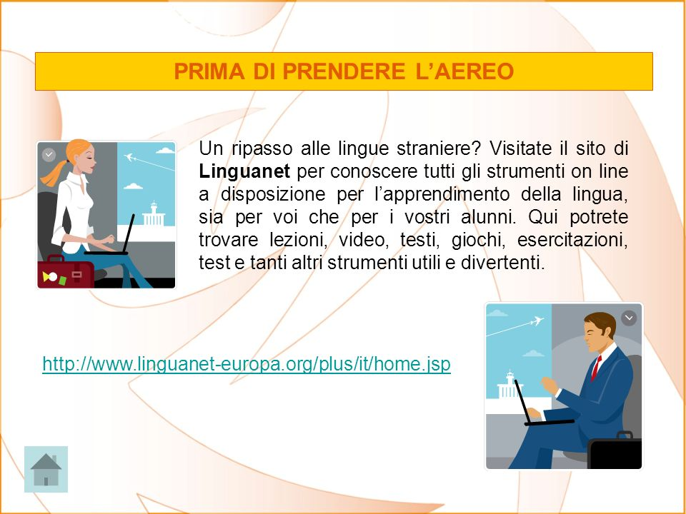 PRIMA DI PRENDERE LAEREO Un ripasso alle lingue straniere.