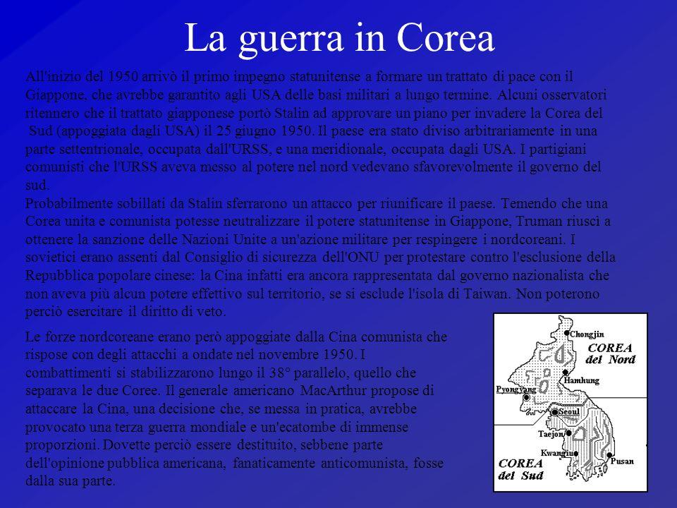 La guerra in Corea All'inizio del 1950 arrivò il primo impegno statunitense a formare un trattato di pace con il Giappone, che avrebbe garantito agli