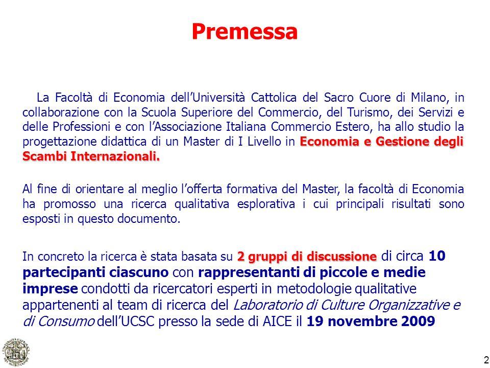 2 Premessa Economia e Gestione degli Scambi Internazionali. La Facoltà di Economia dellUniversità Cattolica del Sacro Cuore di Milano, in collaborazio