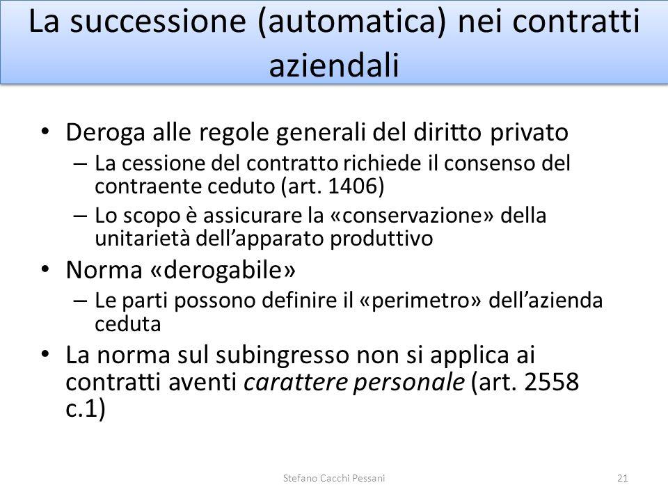 La successione (automatica) nei contratti aziendali Deroga alle regole generali del diritto privato – La cessione del contratto richiede il consenso d