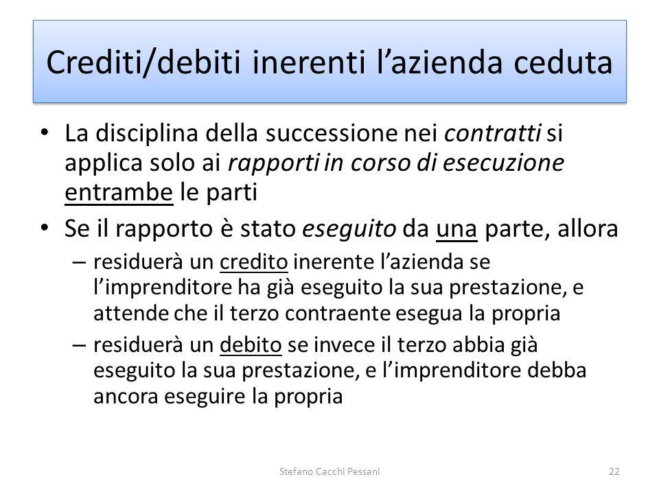 La disciplina della successione nei contratti si applica solo ai rapporti in corso di esecuzione entrambe le parti Se il rapporto è stato eseguito da