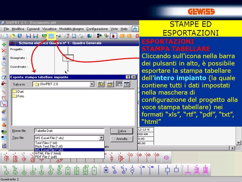 85 ESPORTAZIONI STAMPA TABELLARE Cliccando sull'icona nella barra dei pulsanti in alto, è possibile esportare la stampa tabellare dell'intero impianto