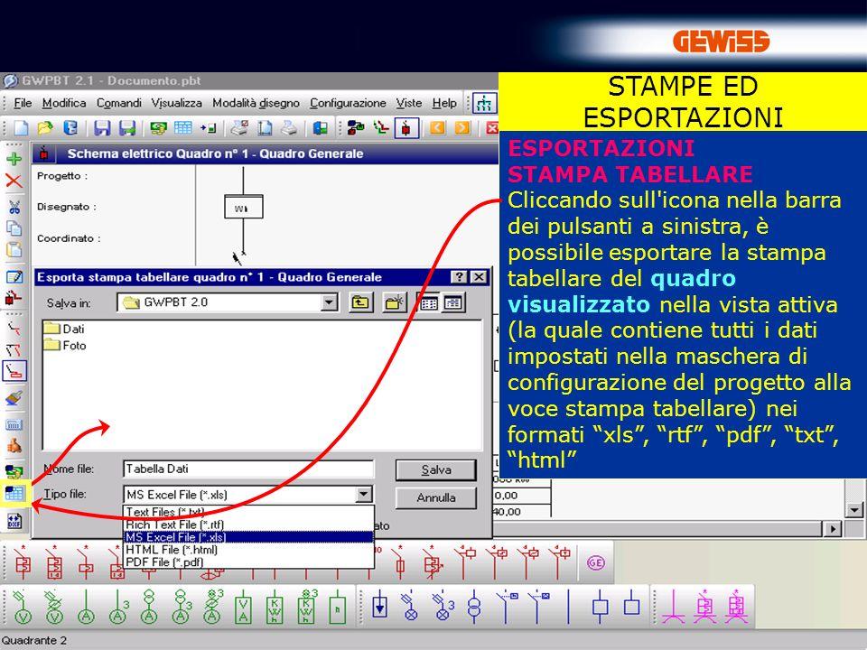86 ESPORTAZIONI STAMPA TABELLARE Cliccando sull'icona nella barra dei pulsanti a sinistra, è possibile esportare la stampa tabellare del quadro visual