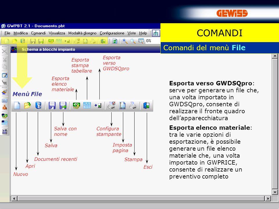 9 Comandi del menù File Menù File Nuovo Apri Documenti recenti Esporta elenco materiale Salva COMANDI Salva con nome Esporta stampa tabellare Esporta
