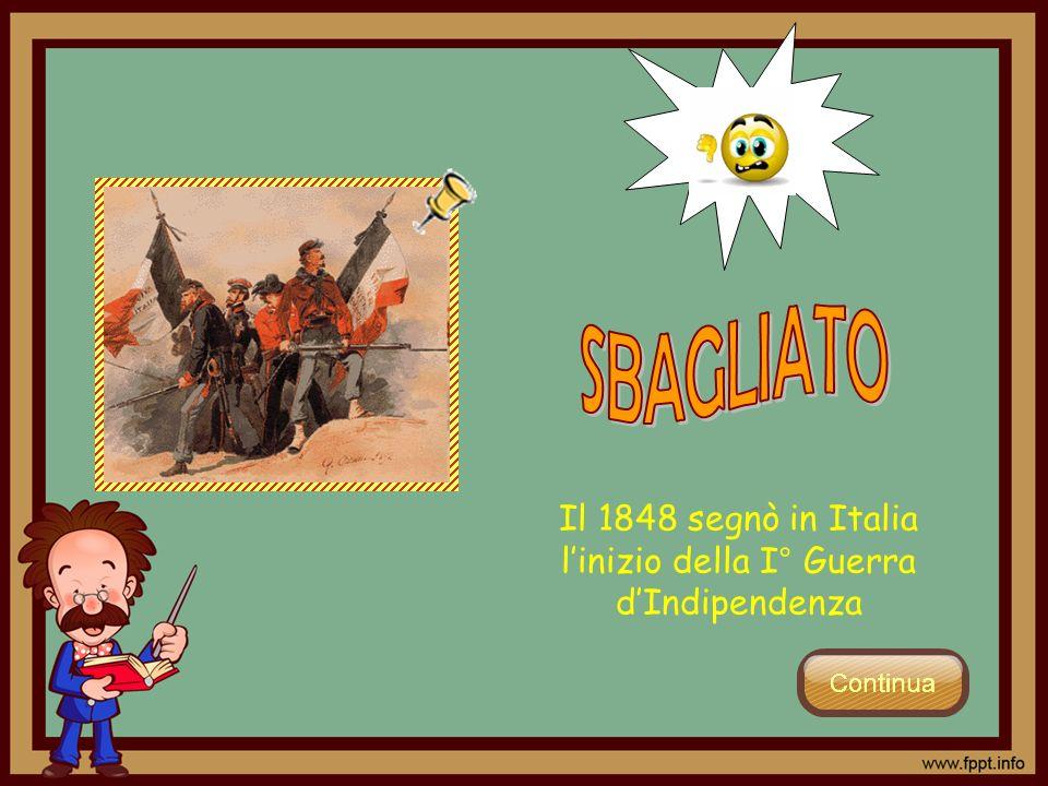 Il 1848 segnò in Italia linizio della I° Guerra dIndipendenza
