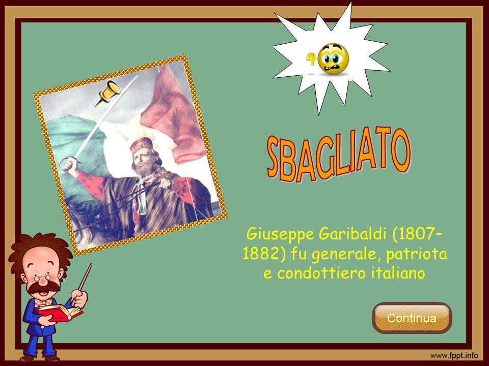 Giuseppe Garibaldi (1807– 1882) fu generale, patriota e condottiero italiano