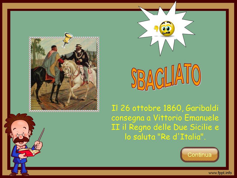 Il 26 ottobre 1860, Garibaldi consegna a Vittorio Emanuele II il Regno delle Due Sicilie e lo saluta