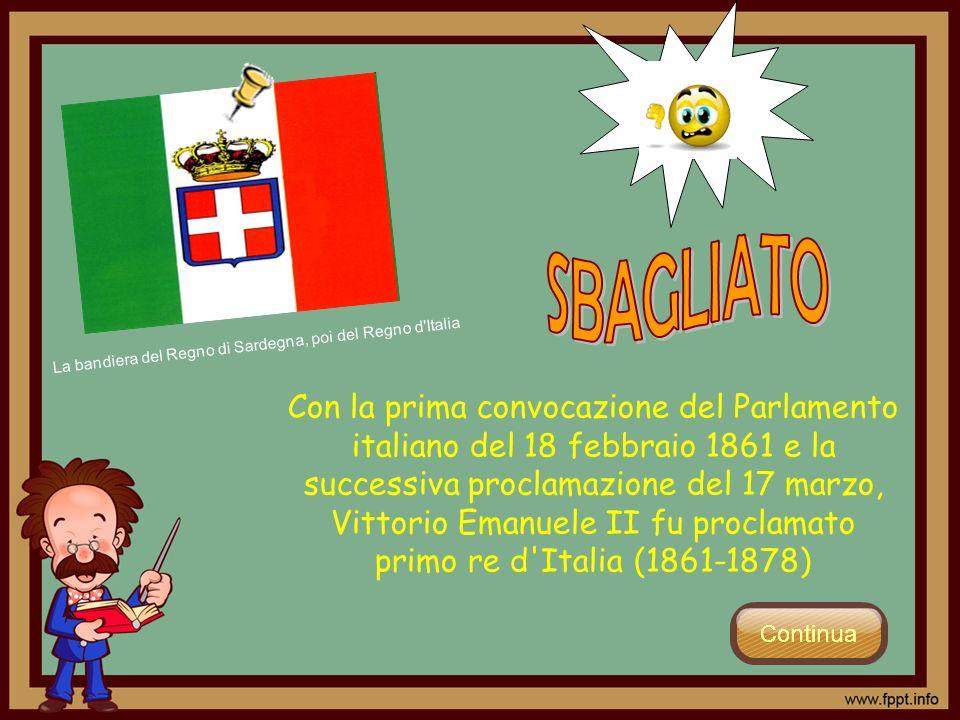 Con la prima convocazione del Parlamento italiano del 18 febbraio 1861 e la successiva proclamazione del 17 marzo, Vittorio Emanuele II fu proclamato
