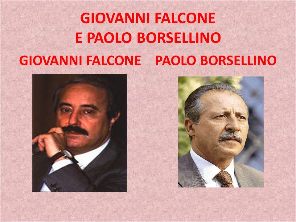 GIOVANNI FALCONEPAOLO BORSELLINO