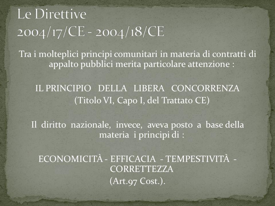 Il D.Lgs 163/2006 è la norma nazionale di attuazione/recepimentodelle Direttive UE n.