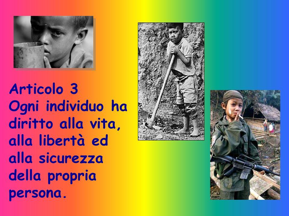 Articolo 1 Tutti gli esseri umani nascono liberi ed eguali in dignità e diritti. Essi sono dotati di ragione e di coscienza e devono agire gli uni ver