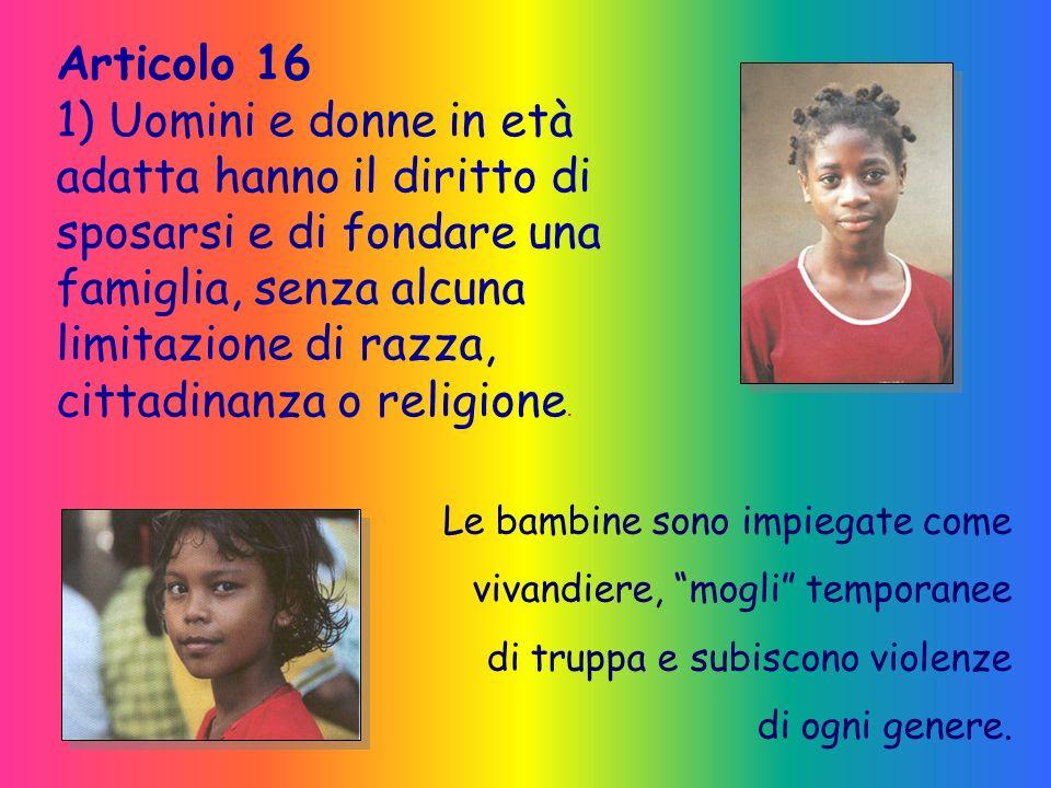 Articolo 7 Tutti sono eguali dinanzi alla legge e hanno diritto, senza alcuna discriminazione, ad una eguale tutela. … non è sufficiente limitarsi ad