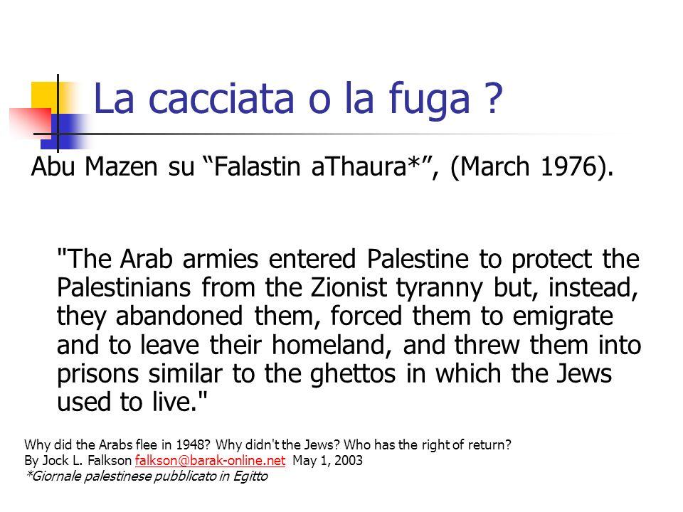 La cacciata o la fuga ? Abu Mazen su Falastin aThaura*, (March 1976).