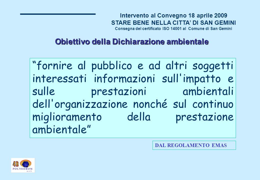 Intervento al Convegno 18 aprile 2009 STARE BENE NELLA CITTA DI SAN GEMINI Consegna del certificato ISO 14001 al Comune di San Gemini ELEMENTI DI FORZA DEL PROGETTO