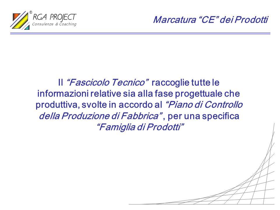 Il Fascicolo Tecnico raccoglie tutte le informazioni relative sia alla fase progettuale che produttiva, svolte in accordo al Piano di Controllo della