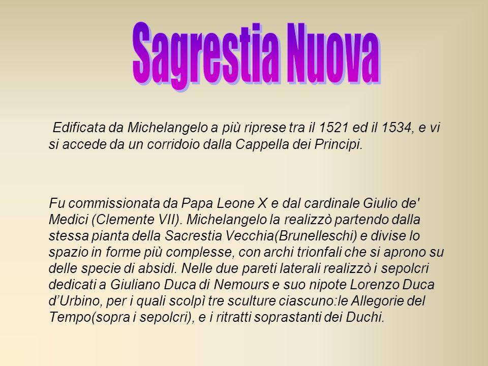 Edificata da Michelangelo a più riprese tra il 1521 ed il 1534, e vi si accede da un corridoio dalla Cappella dei Principi. Fu commissionata da Papa L