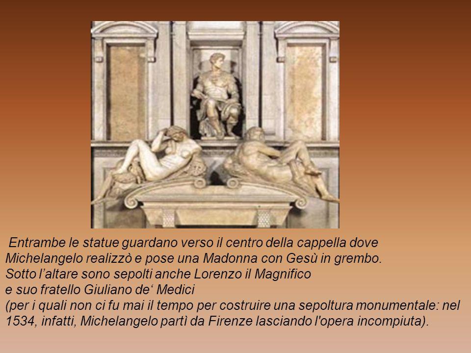 Entrambe le statue guardano verso il centro della cappella dove Michelangelo realizzò e pose una Madonna con Gesù in grembo. Sotto laltare sono sepolt