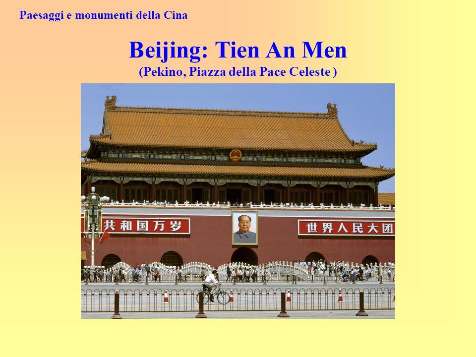 Paesaggi e monumenti della Cina Beijing: Tien An Men (Pekino, Piazza della Pace Celeste )