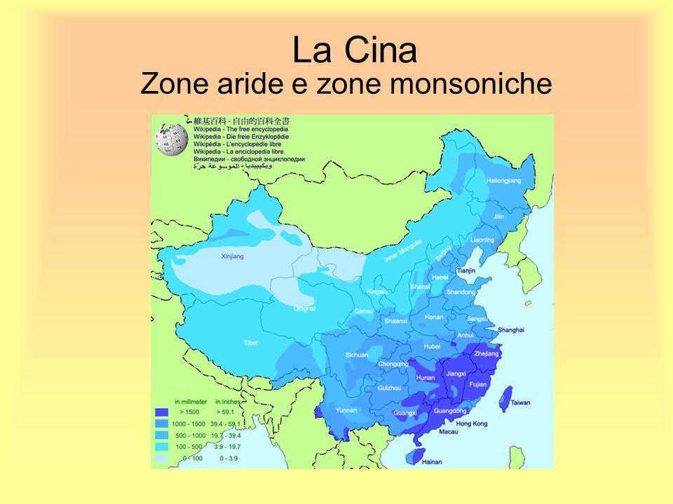 La Cina Zone aride e zone monsoniche