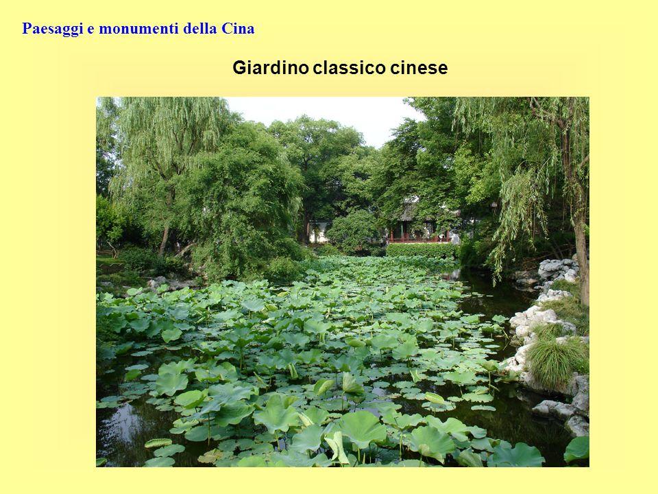 Paesaggi e monumenti della Cina Giardino classico cinese