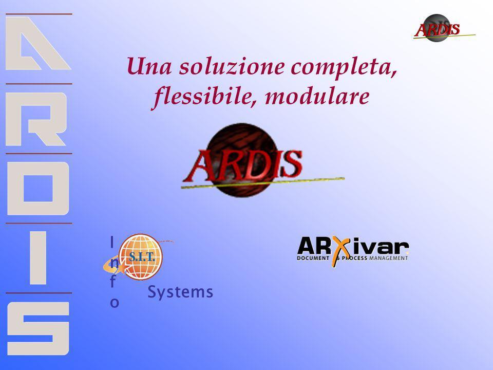 Una soluzione completa, flessibile, modulare InfoInfo Systems