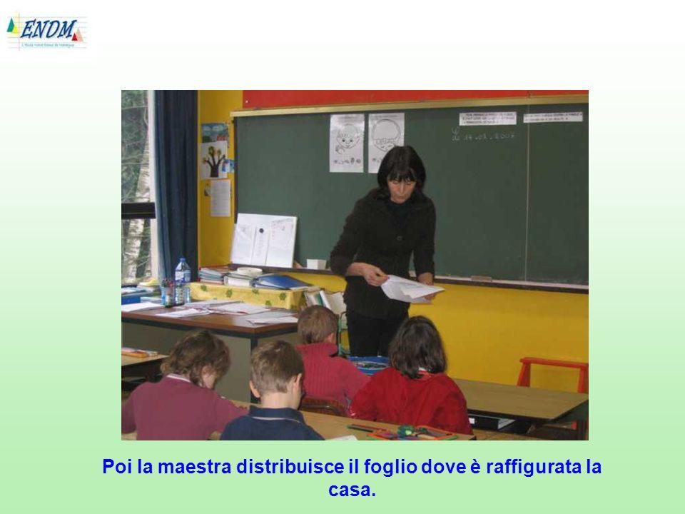 Poi la maestra distribuisce il foglio dove è raffigurata la casa.