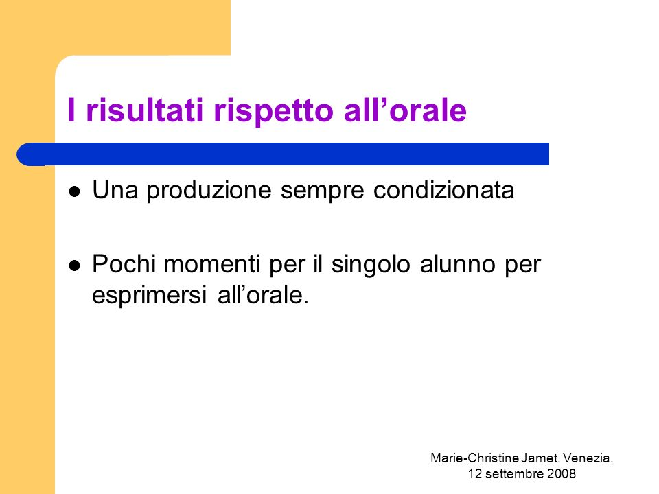 Marie-Christine Jamet.Venezia. 12 settembre 2008 Dallo scambio informale...