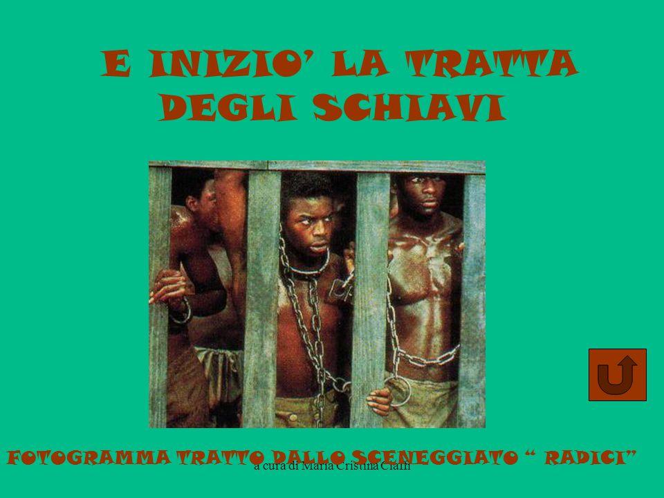 E INIZIO LA TRATTA DEGLI SCHIAVI FOTOGRAMMA TRATTO DALLO SCENEGGIATO RADICI