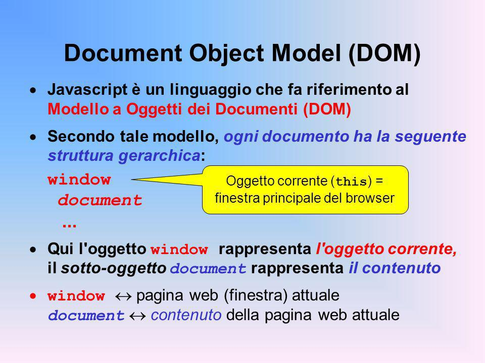 FUNZIONI come LINK Una funzione Javascript costituisce un valido link utilizzabile nel tag HTML L effetto del click su tale link è l esecuzione delle funzione e l apparizione del risultato in una nuova pagina HTML all interno però della stessa finestra Esempio: Questo dovrebbe essere 101