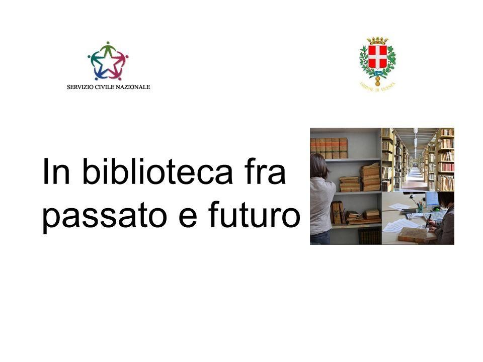 In biblioteca fra passato e futuro